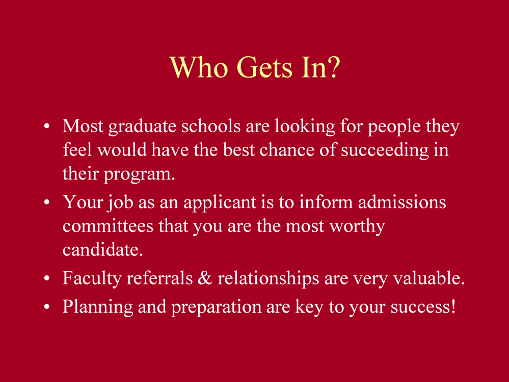 Networking is an important step in the graduate admissions process.