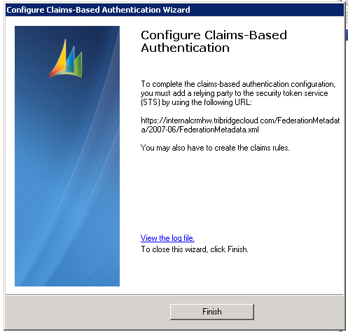 Configure Claims Wizard Completion Window after Claims Wizard via deployment manager has been configured: This configures and confirms the CRM federation services are working.