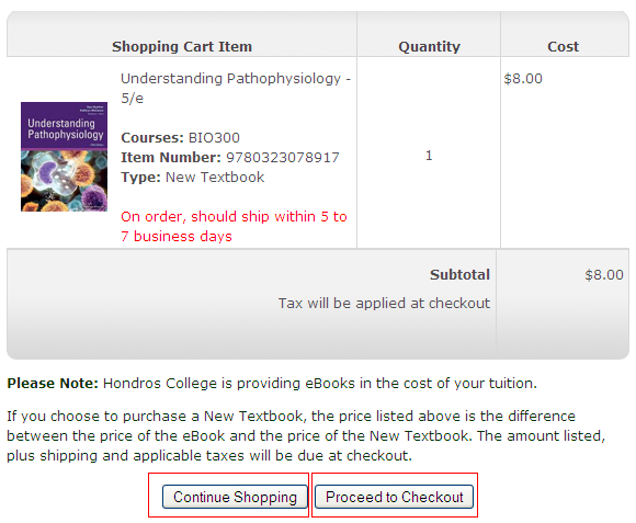 STEP 4: Review your shopping cart. The contents of your shopping cart will display on the next page.