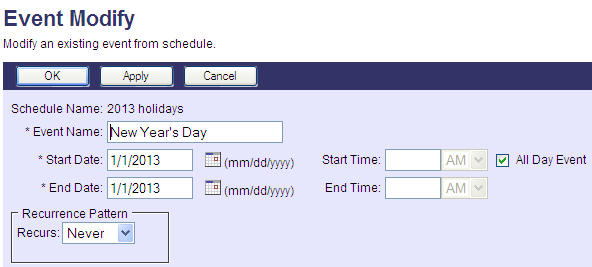 Setting Your Holiday Schedule 1. Complete steps 1-5 on the previous page. 2. Select Holiday for the Schedule Type and click OK. The new schedule will be added to the Schedules screen. 3.