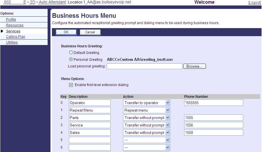 Option Business Hours Holiday Schedule Business Hours Menu After Hours Menu Scope of extension dialing Scope of name dialing Name dialing entries Description Keep the default entry of Every Day All
