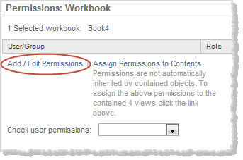 2. Click Add/Edit Permissions in the Permissions: Workbook or Permissions: View page: The Assign Permissions to Contents option is