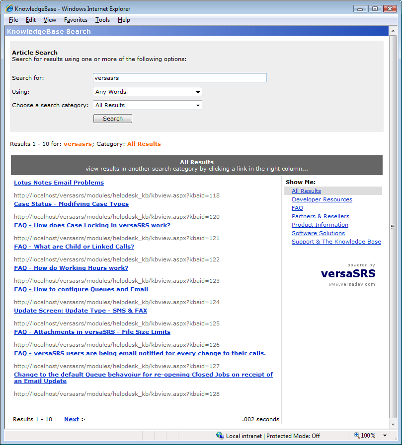 Contacts Screen User Profile / Details Screen Manage Queue Watchers KnowledgeBase Can be published to one or more queues.
