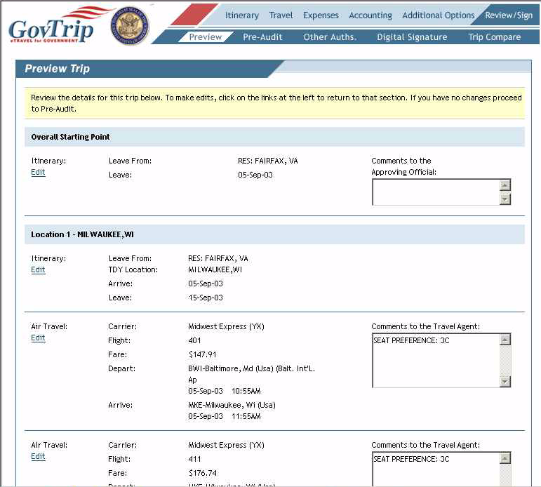 Chapter 4: Voucher 4.14.1 Preview Trip The Preview Trip window allows the traveler to view a general overview of the trip. A traveler can review or edit data.