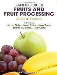 Handbook of Fruits and Fruit Processing Escrito Por Sinha, Nirmal;Sidhu, Jiwan;Barta, Jozsef;Wu, James;Cano, M.