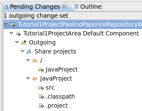 Pending Changes The creation of the project is in the Outgoing (from repository WS to the stream) folder. A default Share projects change set is created to add file changes to.
