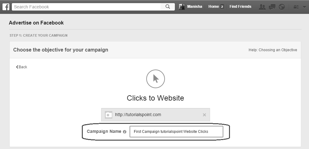 5. Enter the campaign name as First Campaign tutorialspoint Website Clicks. 6.