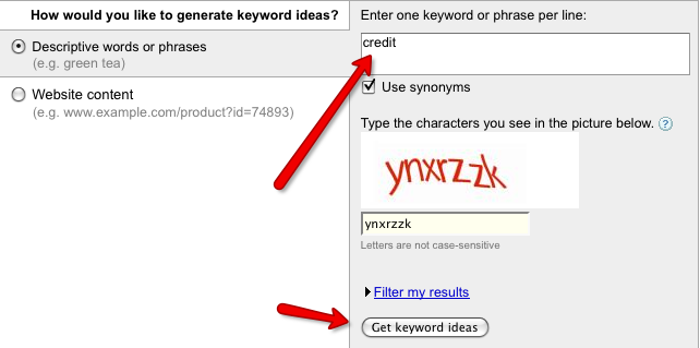 In my example below, I entered in the keyword credit.