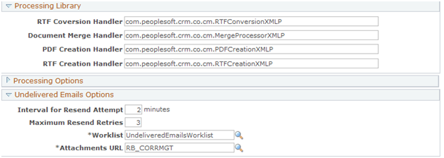 Chapter 2 Installing PeopleSoft Correspondence Management Undelivered Emails Options This section defines the work list used for emails that are undeliverable.