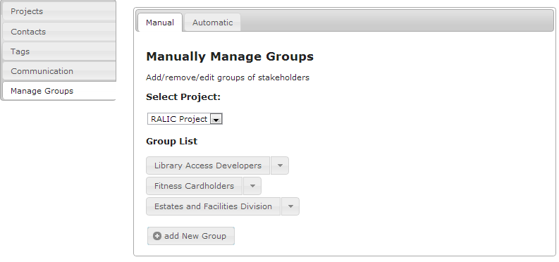 70 Figure 32: Manual group management functions profile is created, that is a text containing all the relevant tags about his interests or stakes and about the requirements he is involved in.