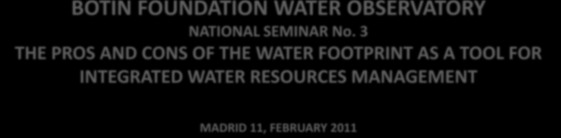 BOTIN FOUNDATION WATER OBSERVATORY NATIONAL SEMINAR No.
