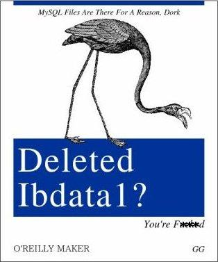 removed ibdata1 (really, DON T!