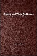 Lawrence Baum Judges and their Audiences: a Perspective on Judicial Behavior Princeton University Press, 2006 KF8775.