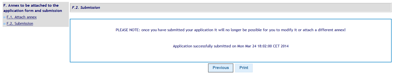 F.2 Submission If the Submit button is active it means that your application is ready for submission.