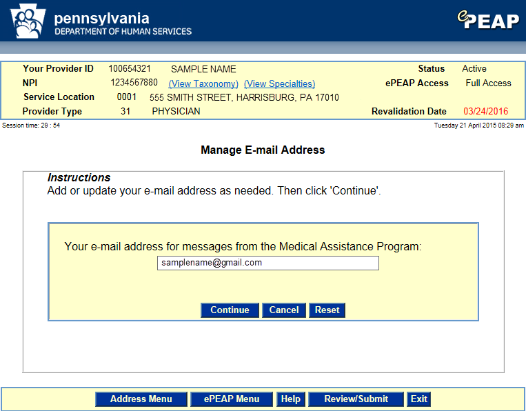 6.27 epeap Manage Email Address The epeap Manage Email Address window is used by providers to update the email address to which messages from the Medical Assistance program are sent.