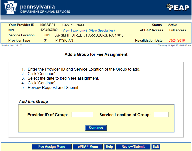 6.29 epeap Add a Group for Fee Assignment The epeap Add a Group for Fee Assignment window is used by providers to add fee assignments for the current provider service location.