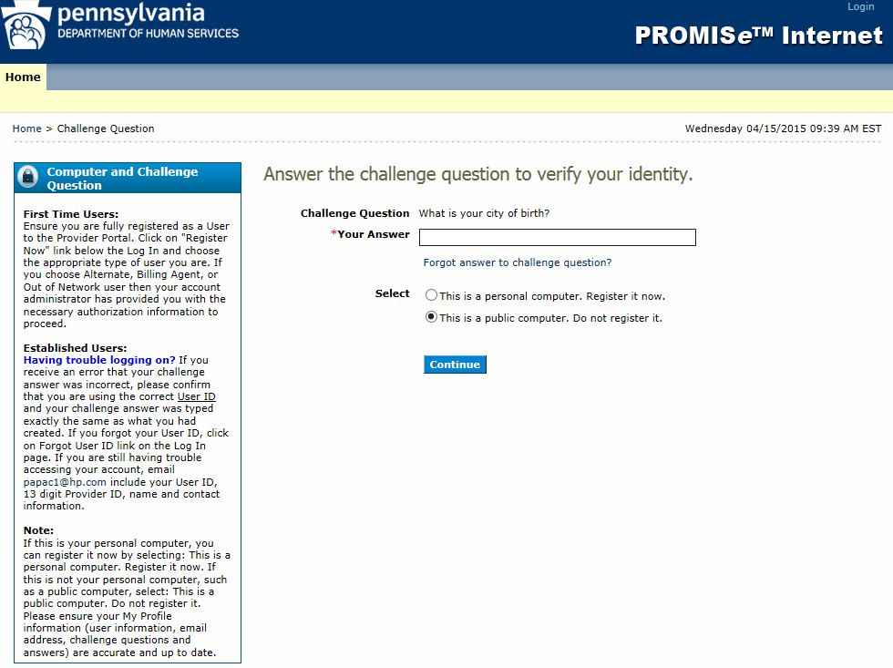 It is from this window that you initially log on to the PA PROMISe application. Providers with more than one service location may create more than one account.