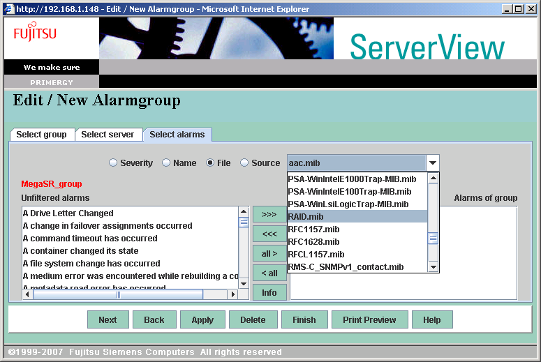 Embedded MegaRAID SATA User's Guide 4 Select the server belongs to the alarm group. Select the server from [Known server], and click [>>>]. Then, click the [Select alarms] tab.