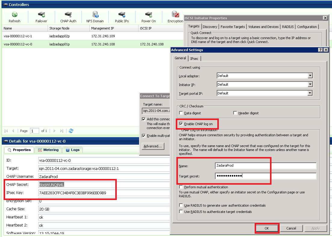"Check the ""Enable CHAP log-on"" check-box and enter the CHAP Username and Target Secret. You can retrieve those values from the VPSA GUI, under the Controllers page, in the properties tab."