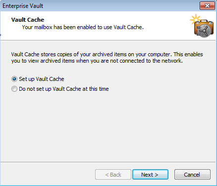 14 Setting up Enterprise Vault Setting up your Vault Cache and Virtual Vault You do not need to perform any further setup for Virtual Vault.