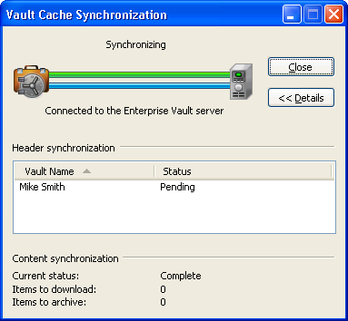 30 Managing Enterprise Vault archiving Synchronizing your Vault Cache To synchronize your Vault Cache On the Enterprise Vault tab, in the Vault Cache group, click Synchronize.