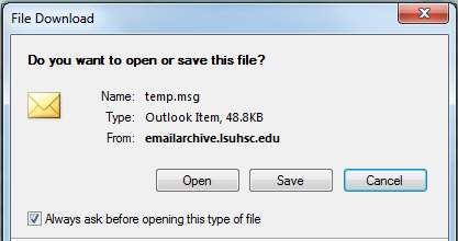 msg file after you double-click the email item. Choose Open to view the email item or Save to save the email item on your computer.
