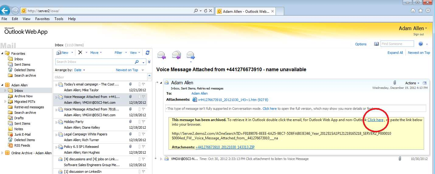 Using Outlook Web Access To access an archived message through Outlook Web Access (OWA), simply click on the Click here at the top of the truncated message.