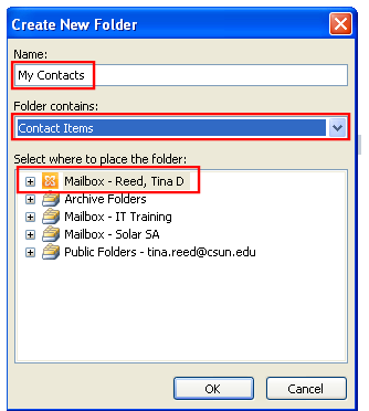 2. The Create New Folder window displays. 3. In the Name field, enter the name for the folder. 4. From the Folder contains dropdown list, select Contact Items. 5.