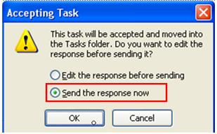 Select the Send button to assign the task. 8. The recipient receives a task email. Figure 4. Figure 4 Task Email Notification Accepting or Declining a Task Request 1. Open the Task Request email. 2.