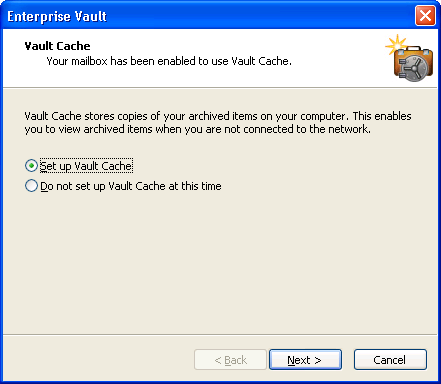Setting up Enterprise Vault Showing or hiding your Virtual Vault 13 To set up a Vault Cache 1 On the Tools menu, click Enterprise Vault > Enable Vault Cache. The Vault Cache wizard appears.
