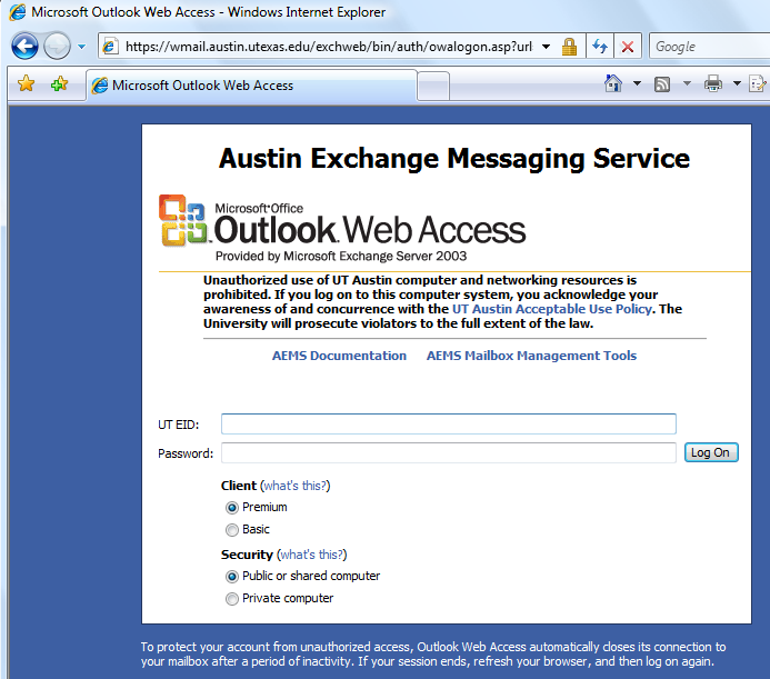 Figure 1: Outlook Web Access in Internet Explorer 7 Setting Up UT Austin LDAP Directory Information in Outlook To get to all e-mail addresses listed in the University White Pages directory, you will