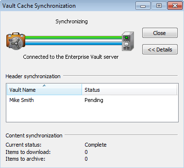 40 Managing Enterprise Vault archiving Synchronizing your Vault Cache Enterprise Vault automatically determines which items to download to your Vault Cache.