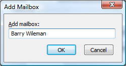 8. The Add Mailbox dialog will open. 9. Type the name of the Mailbox you wish to add to your Outlook folder list. 10. Click on the OK button. 11.