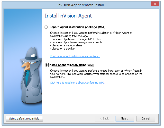 Agents 5.4.4 96 Manual installation In order to install Agents manually perform one of the following: Copy nvagentinstall.