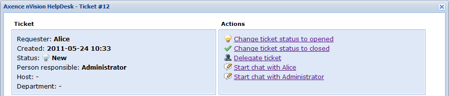 207 Axence nvision Help 5. The chat window can be separated, so it does not cover the HelpDesk trouble ticket view. 6. After completing the chat, Hide window or click the cross.