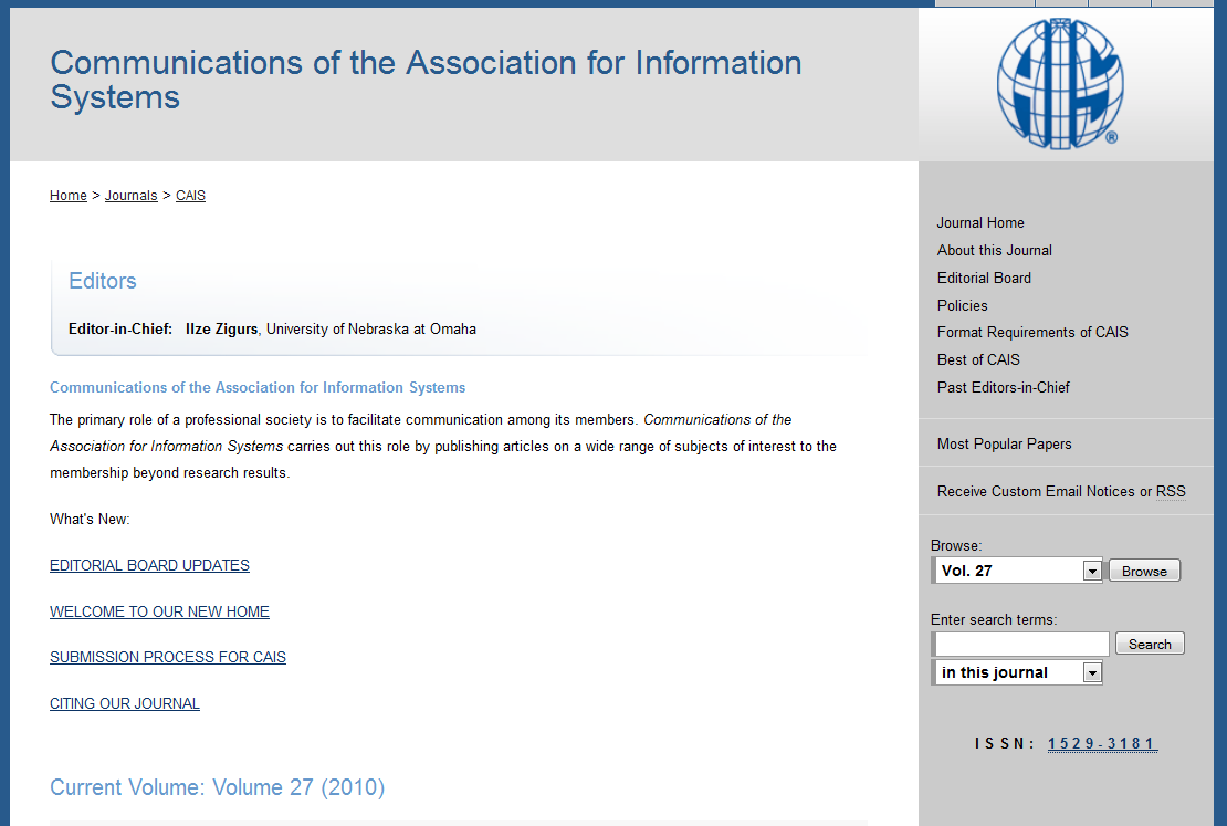 CAIS is the communications journal for the global Association for Information Systems Put CAIS in
