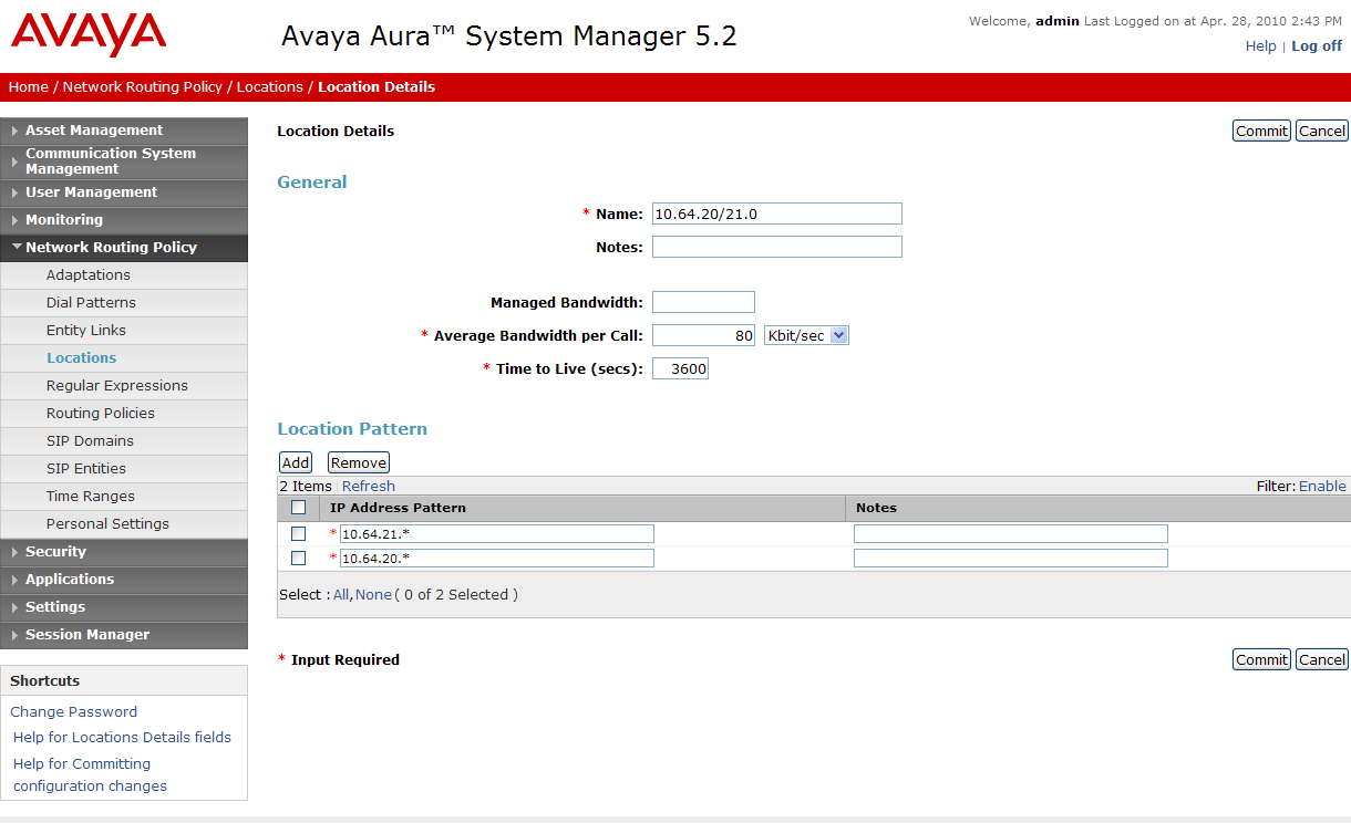 Figure 52: Locations Menu 6.3.4 SIP Entities A SIP Entity must be added for Avaya Aura Session Manager and for each network component that has a SIP trunk provisioned to Avaya Aura Session Manager.