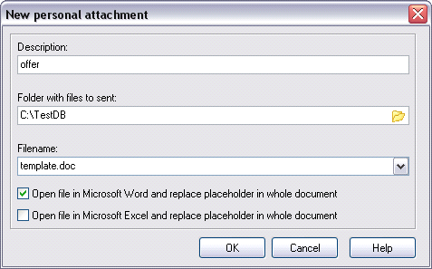 "Define new personalized attachment with unique name ""offer"". specified directory C:\TestDB File template.doc was created in MS Word and contains placeholder [Name], this file is stored in c:\testdb."