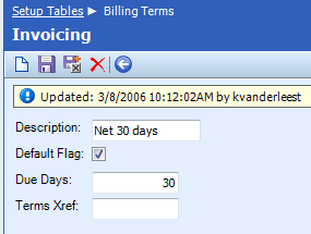 Table Name: Billing Terms The Billing Terms table is used to add or modify payment terms.