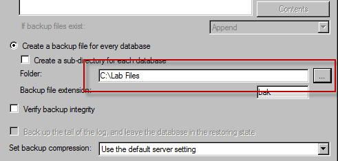 11. Select the AssetCentre database from the drop down menu and click OK. 12. Specify the location to store the backup file. For the purposes of this lab, use C:\Lab Files.