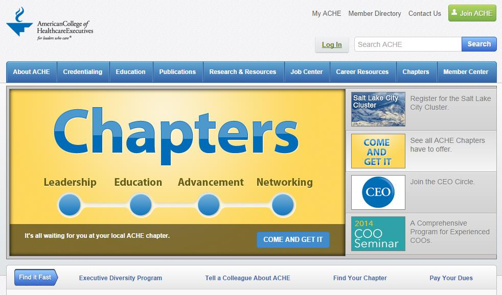 Where is my chapter? Find out which chapter you are a member of by visiting ache.org.