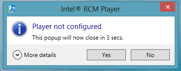 Figure 16 Countdown to player startup dialog The Intel RCM Player default