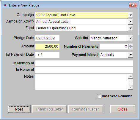 Campaigns and Pledges 509 To enter a new pledge, click the Contacts button on the Main Menu. Find the record for the contact who is giving the pledge and click the Pledges button on the Sidebar.