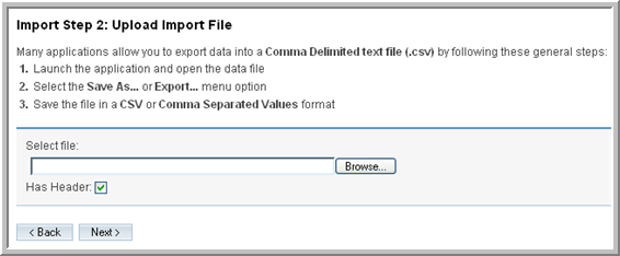 Custom Delimited File. Select this option if the import file uses a delimiter other than a comma or a tab.