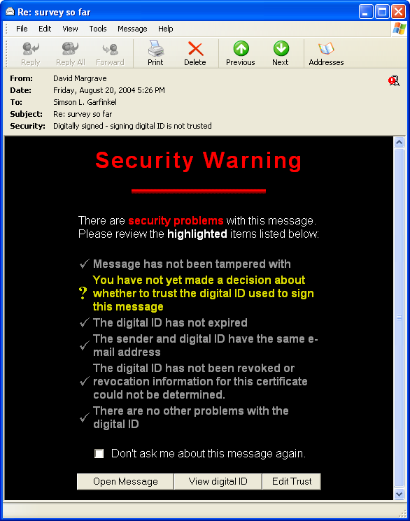 Figure 3: This warning appears if an OE6 user attempts to send a sealed message to a recipient and there is no Digital ID for the recipient in the sender s Address Book ient of a signed message to