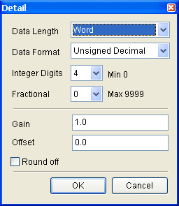 Property Description of Numeric Display Element Setting Date Length Data Format Integral Digits Fractional Digits Gain (a) Offset (b) Round off There are 16bits Word and 32bits Double Word two