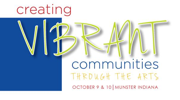 Environmental Affairs Creating Vibrant Communities through the Arts October 2014 Ball State