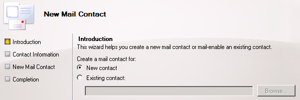 2. In the action pane, click New Mail Contact. On the Introduction page, under Create a mail contact for, select New contact 3.