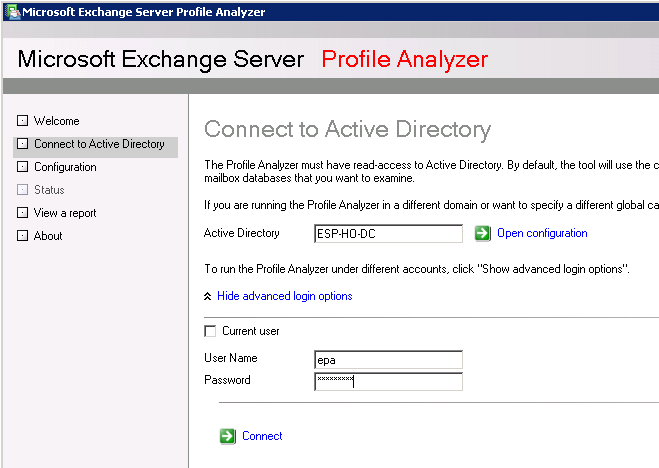 The Profile Analyzer will choose a domain controller by default. You can choose another one if you wish. Untick the Current User checkbox and enter the epa user credentials.