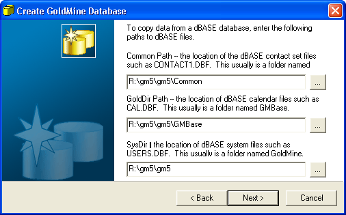 GoldDir Path: the location of dbase calendar files. SysDir: the location of dbase system files. 6. Click Next.